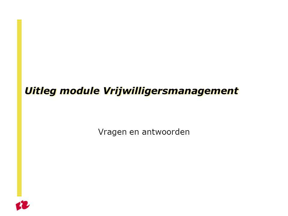 Uitleg module Vrijwilligersmanagement