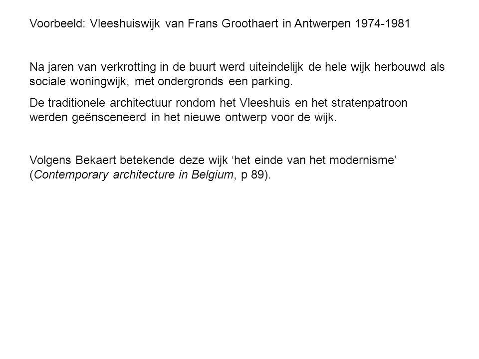 Voorbeeld: Vleeshuiswijk van Frans Groothaert in Antwerpen 1974-1981
