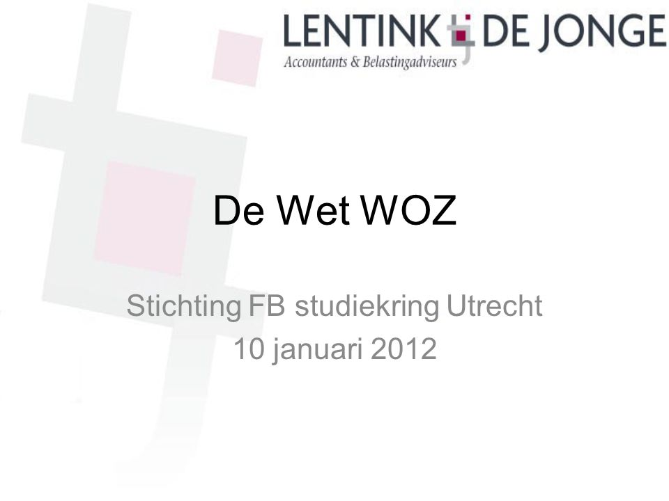 Stichting FB studiekring Utrecht 10 januari 2012
