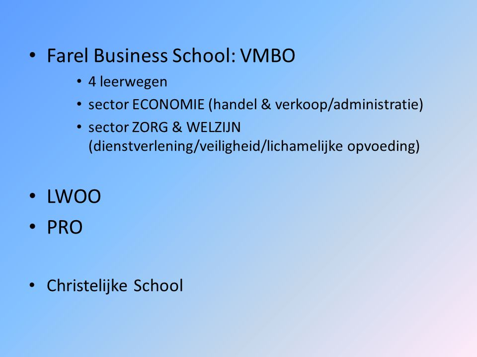 Farel Business School: VMBO