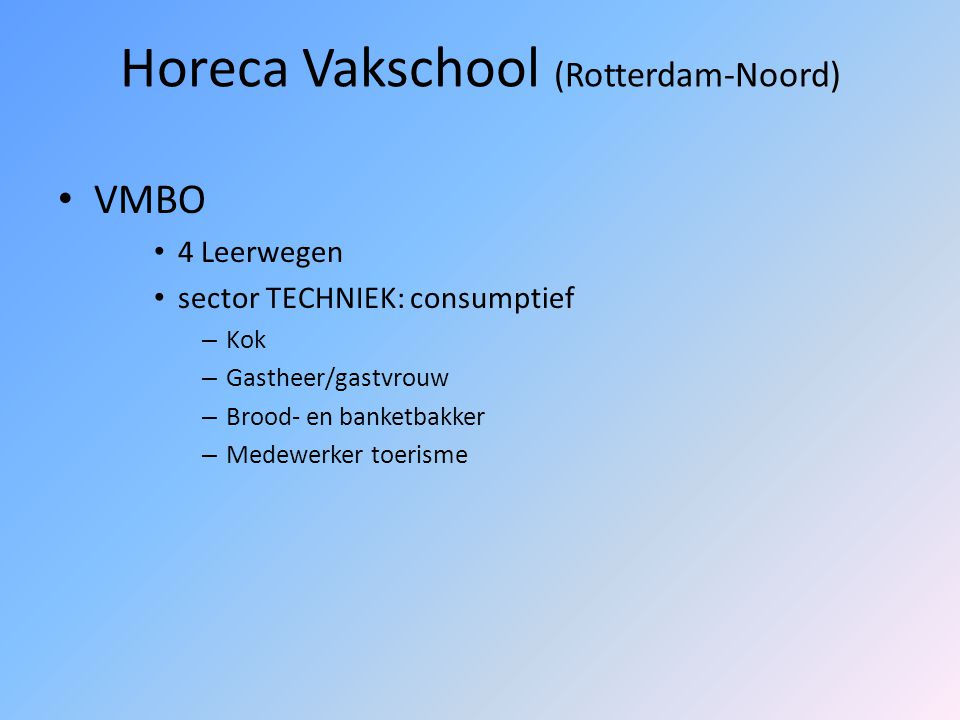 Horeca Vakschool (Rotterdam-Noord)