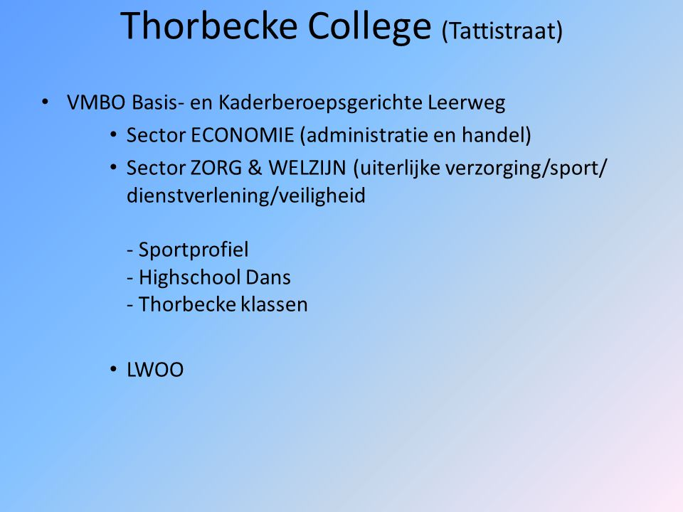 Thorbecke College (Tattistraat)