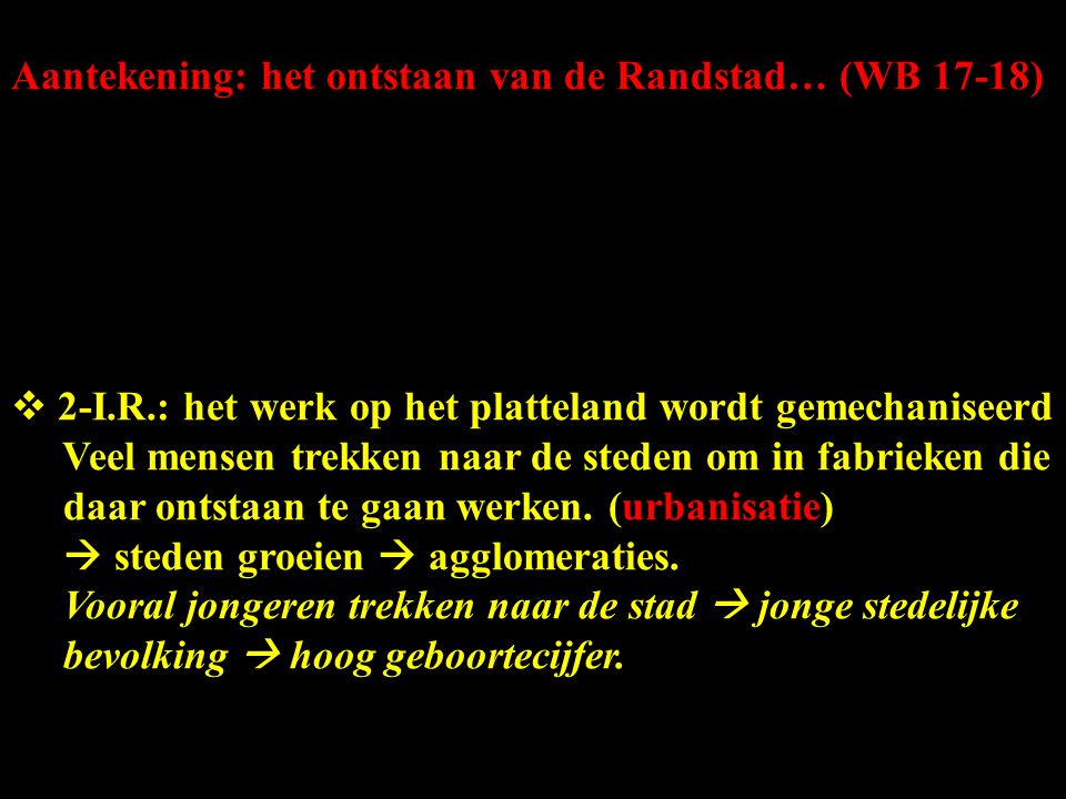 Aantekening: het ontstaan van de Randstad… (WB 17-18)