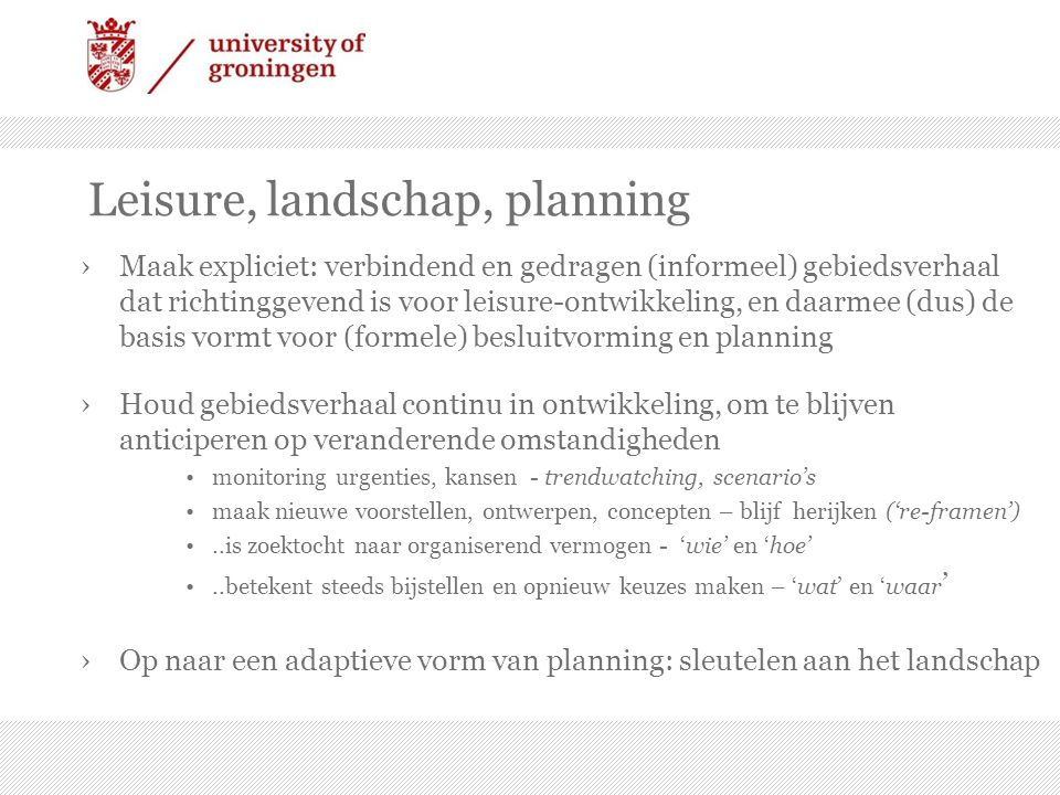 Leisure, landschap, planning