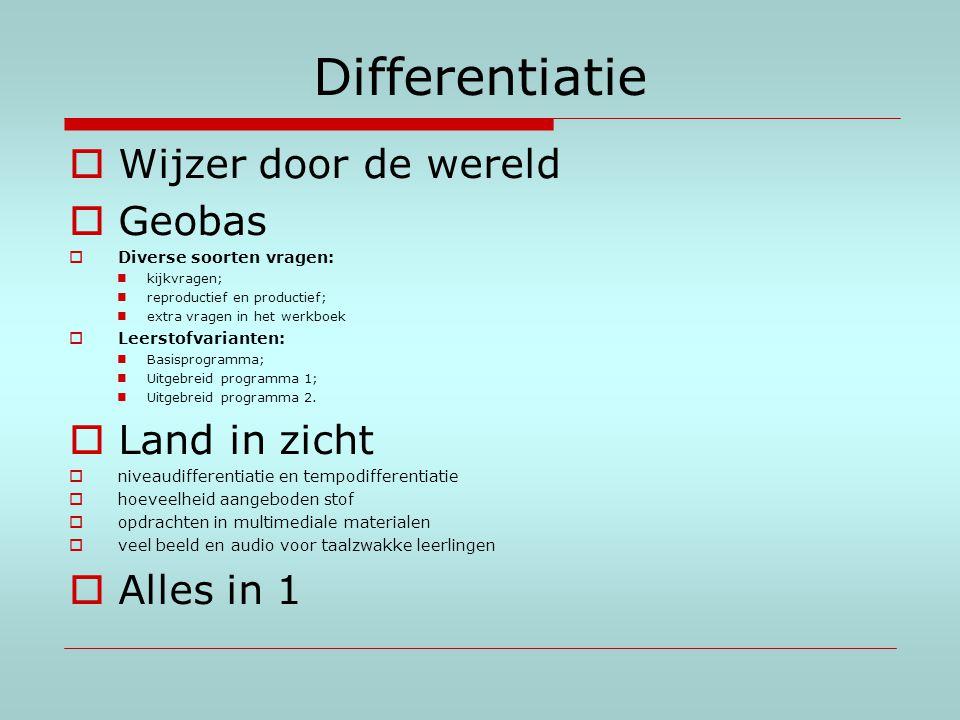 Differentiatie Wijzer door de wereld Geobas Land in zicht Alles in 1