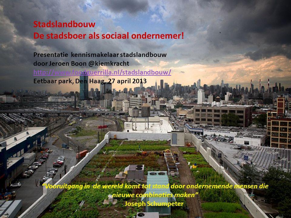 De stadsboer als sociaal ondernemer!