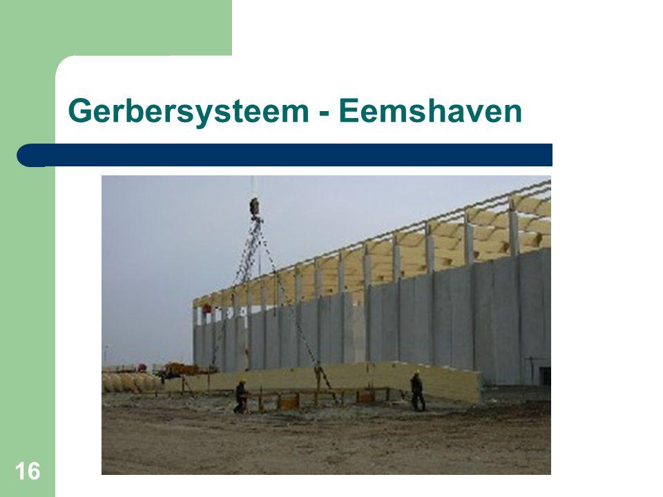 Gerbersysteem - Eemshaven