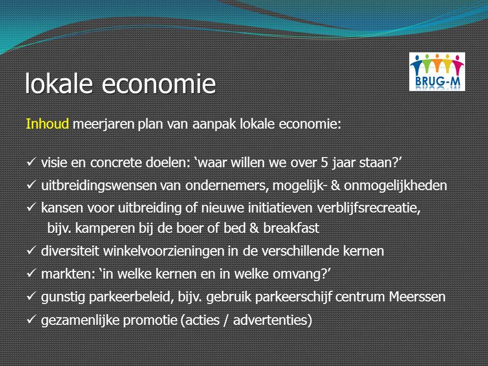 lokale economie Inhoud meerjaren plan van aanpak lokale economie: