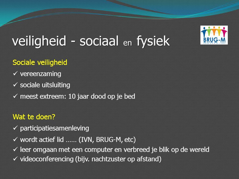 veiligheid - sociaal en fysiek