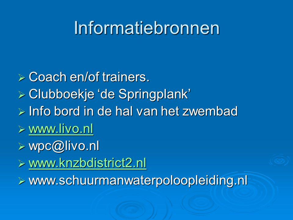 Informatiebronnen Coach en/of trainers. Clubboekje 'de Springplank'