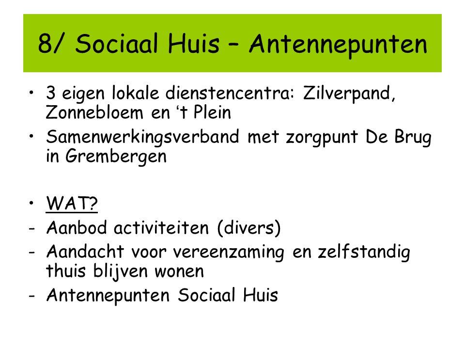 8/ Sociaal Huis – Antennepunten