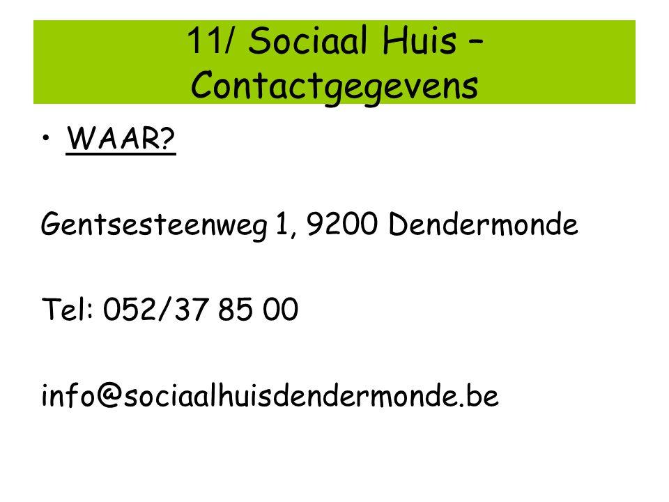 11/ Sociaal Huis – Contactgegevens