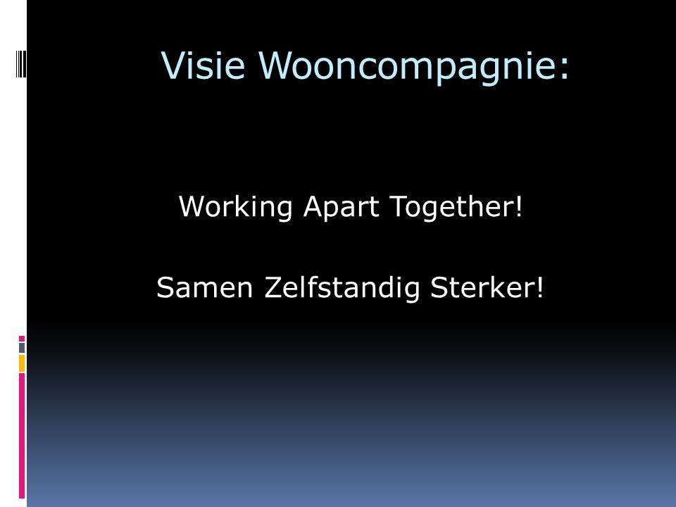 Working Apart Together! Samen Zelfstandig Sterker!