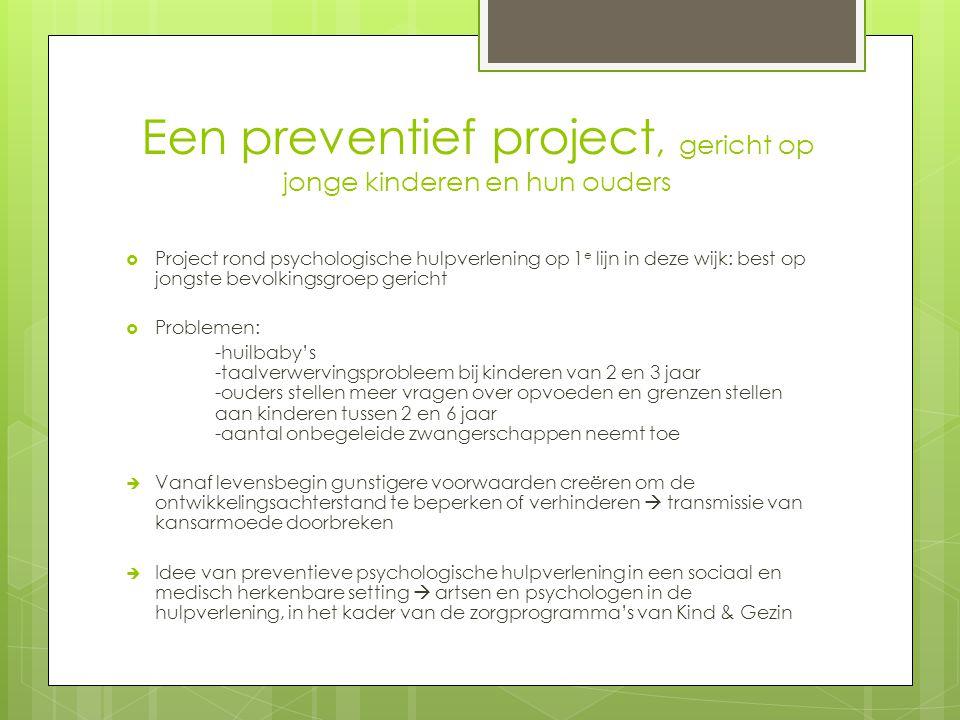 Een preventief project, gericht op jonge kinderen en hun ouders