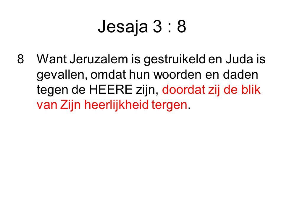 Jesaja 3 : 8