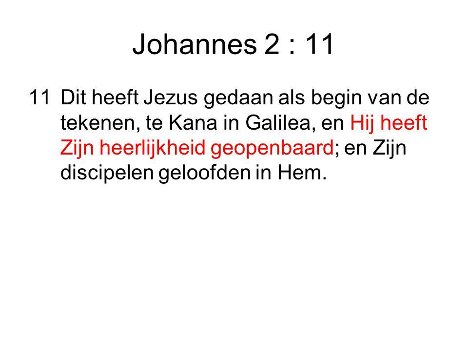 Johannes 2 : 11