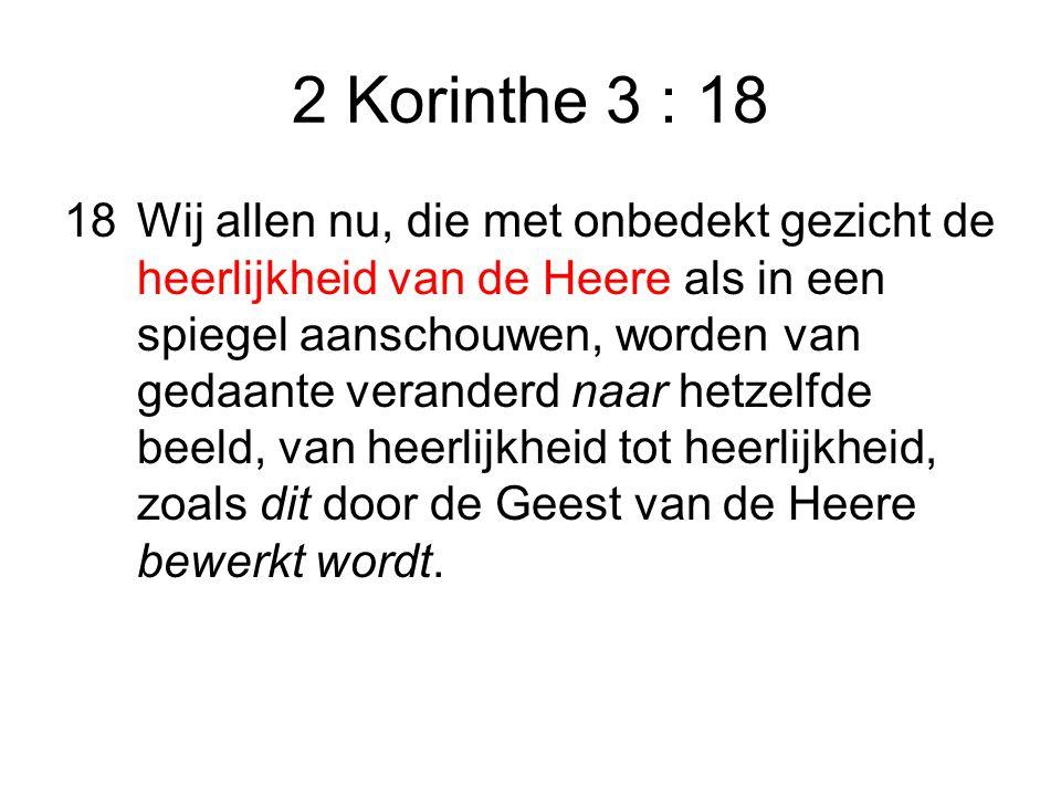 2 Korinthe 3 : 18