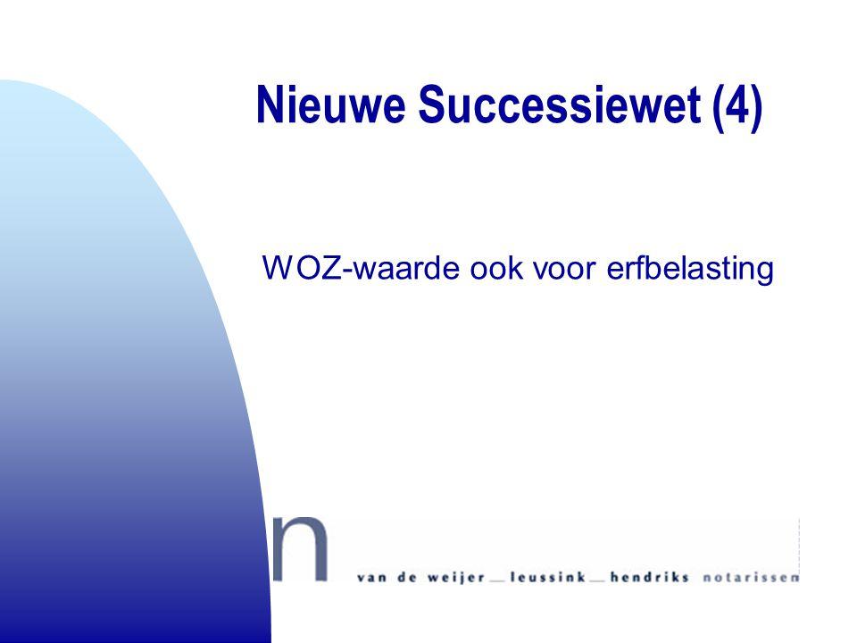 Nieuwe Successiewet (4)