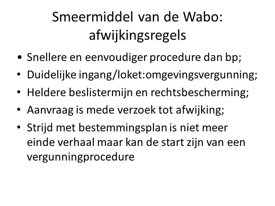 Smeermiddel van de Wabo: afwijkingsregels