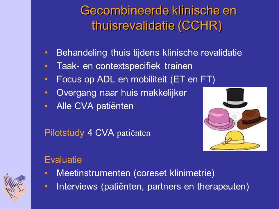 Gecombineerde klinische en thuisrevalidatie (CCHR)