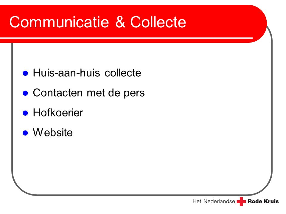 Communicatie & Collecte