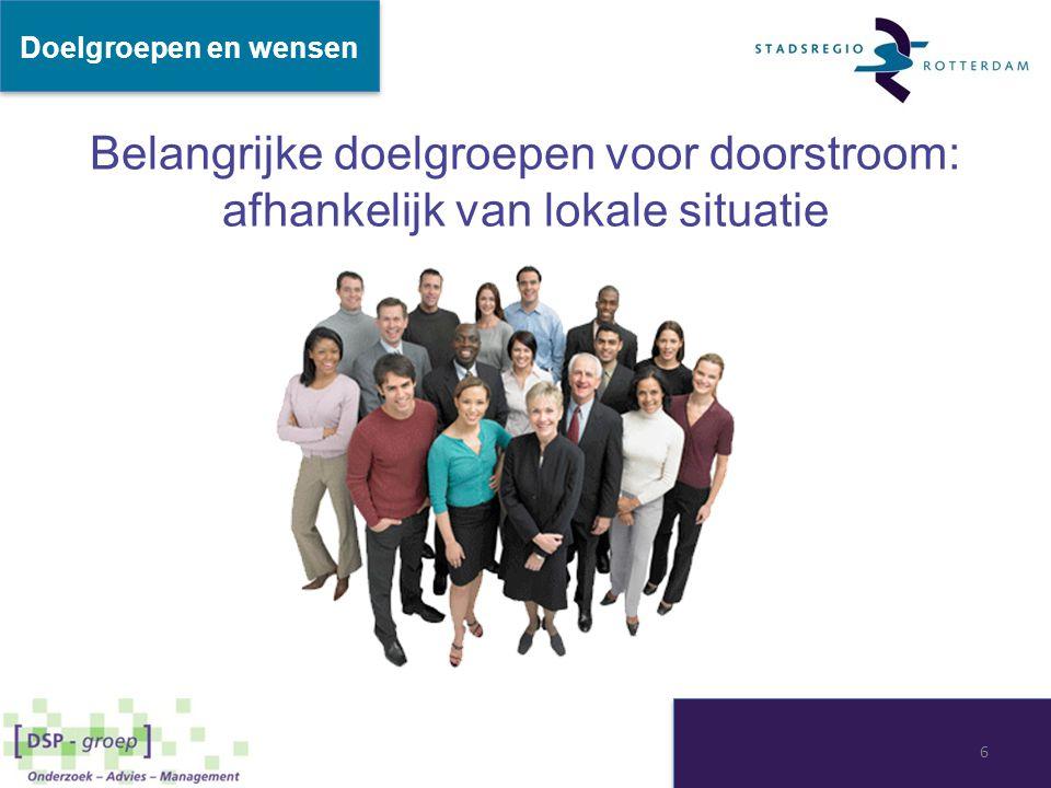Doelgroepen en wensen Belangrijke doelgroepen voor doorstroom: afhankelijk van lokale situatie pdf