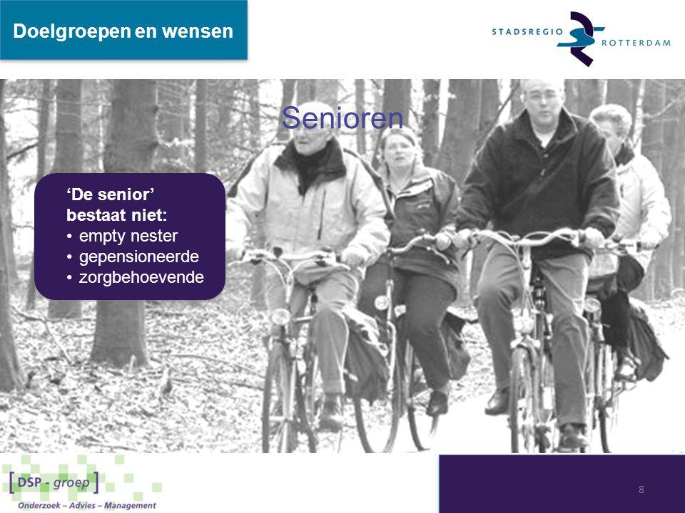 Senioren Doelgroepen en wensen 'De senior' bestaat niet: empty nester