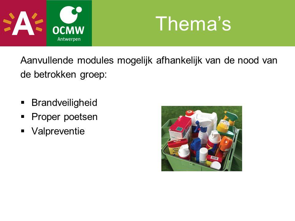 Thema's Aanvullende modules mogelijk afhankelijk van de nood van