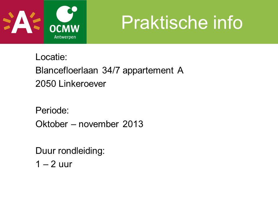 Praktische info Locatie: Blancefloerlaan 34/7 appartement A