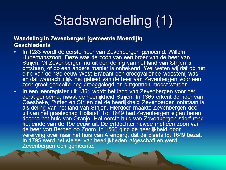 Stadswandeling (1) Wandeling in Zevenbergen (gemeente Moerdijk)
