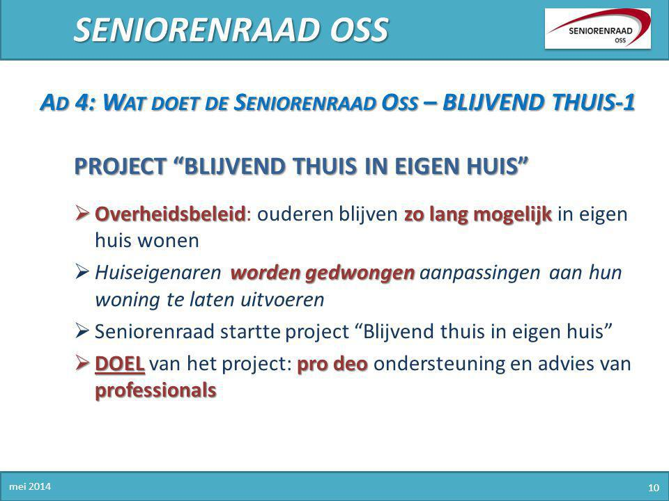 SENIORENRAAD OSS Ad 4: Wat doet de Seniorenraad Oss – BLIJVEND THUIS-1