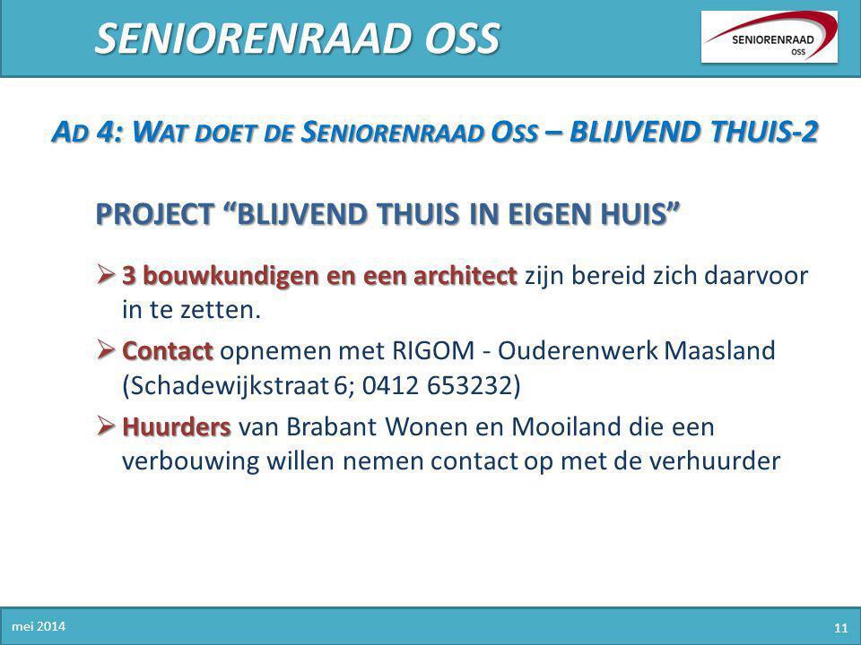 SENIORENRAAD OSS Ad 4: Wat doet de Seniorenraad Oss – BLIJVEND THUIS-2