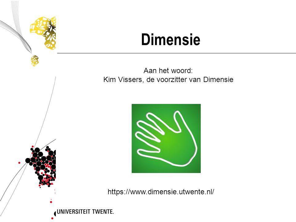 Kim Vissers, de voorzitter van Dimensie