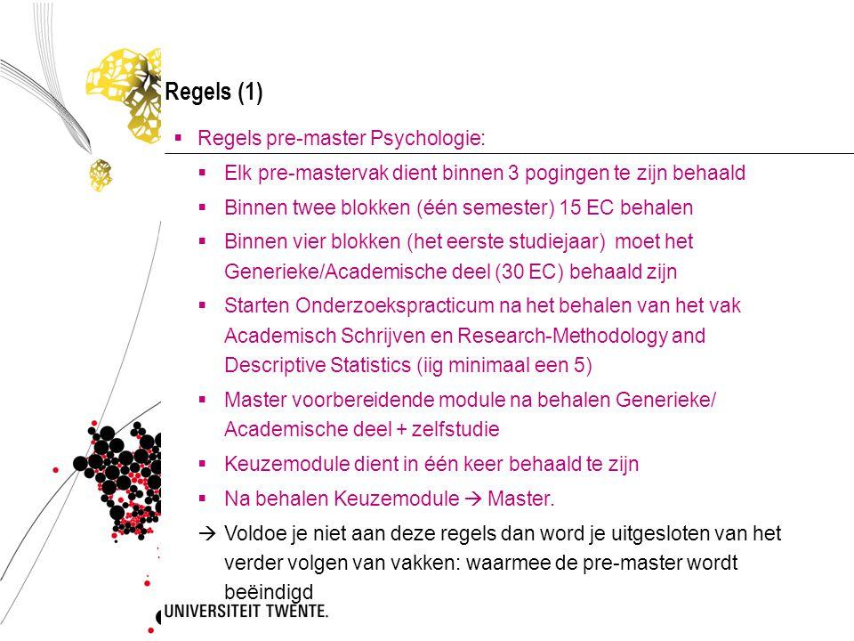 Regels (1) Regels pre-master Psychologie:
