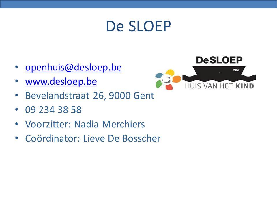 De SLOEP openhuis@desloep.be www.desloep.be