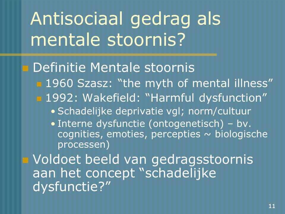 Antisociaal gedrag als mentale stoornis
