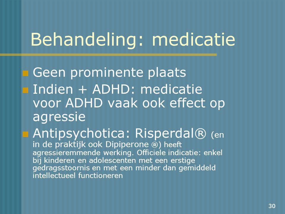 Behandeling: medicatie