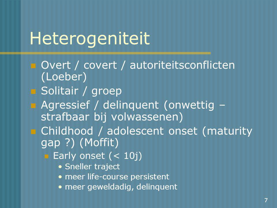 Heterogeniteit Overt / covert / autoriteitsconflicten (Loeber)