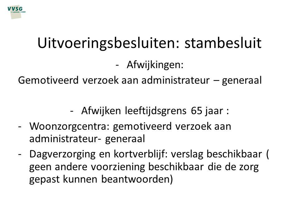 Uitvoeringsbesluiten: stambesluit