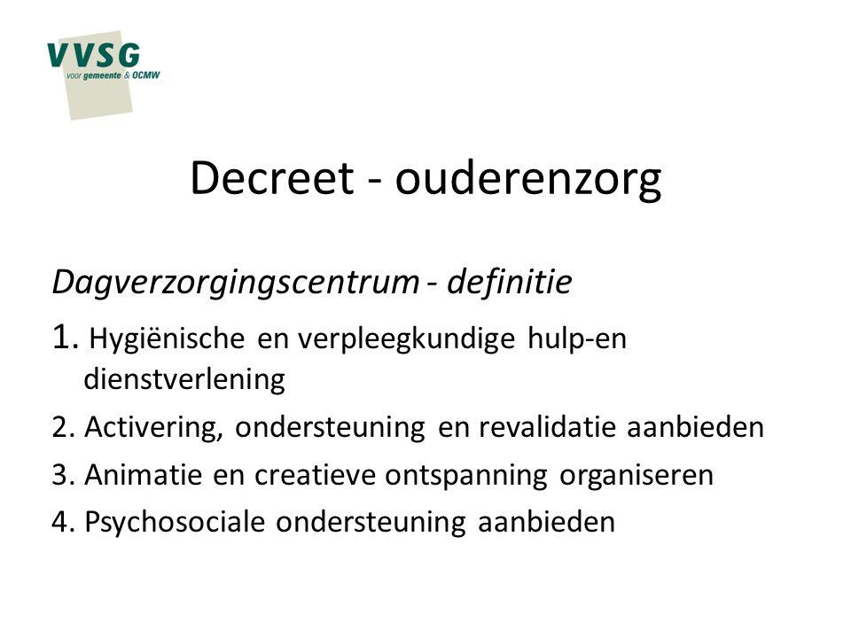 Decreet - ouderenzorg Dagverzorgingscentrum - definitie