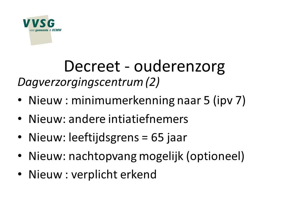 Decreet - ouderenzorg Dagverzorgingscentrum (2)
