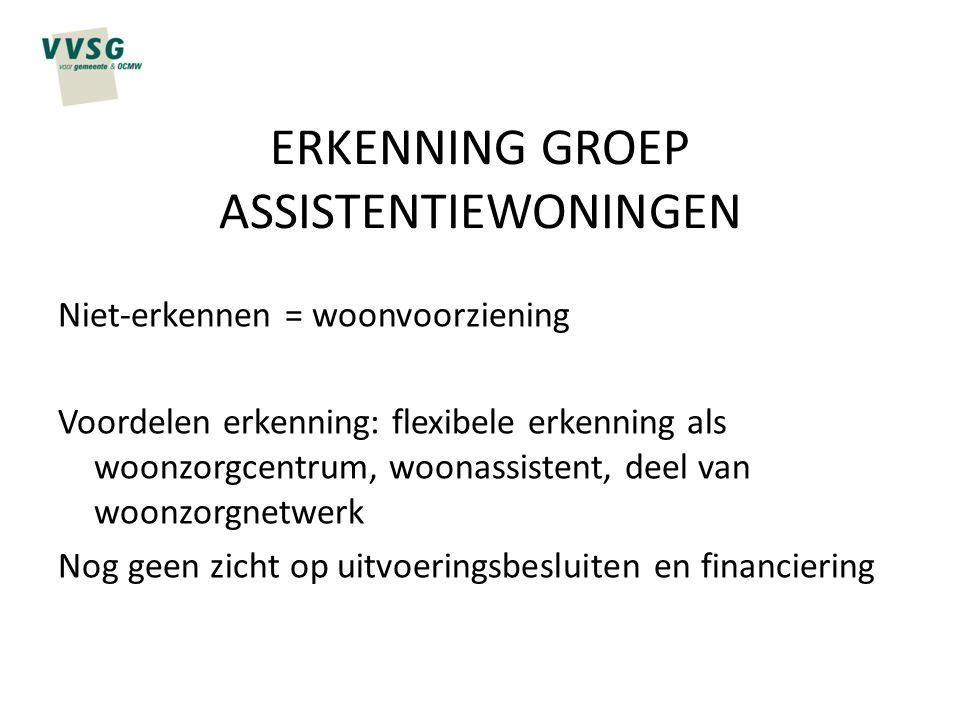 ERKENNING GROEP ASSISTENTIEWONINGEN
