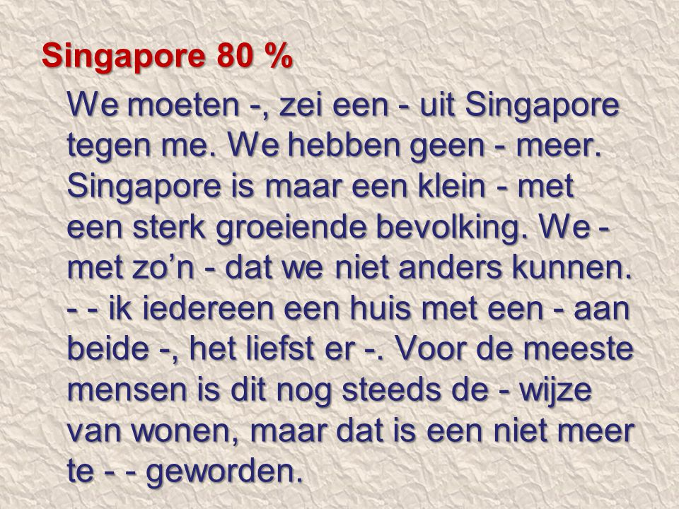 Singapore 80 %