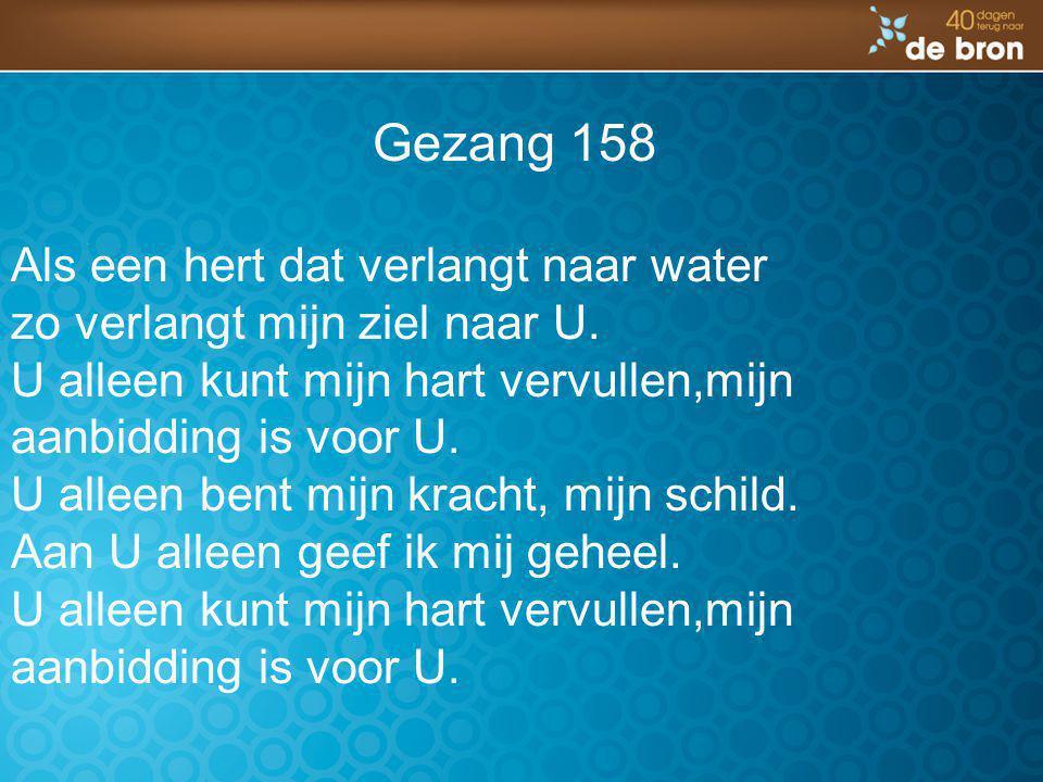 Gezang 158 Als een hert dat verlangt naar water