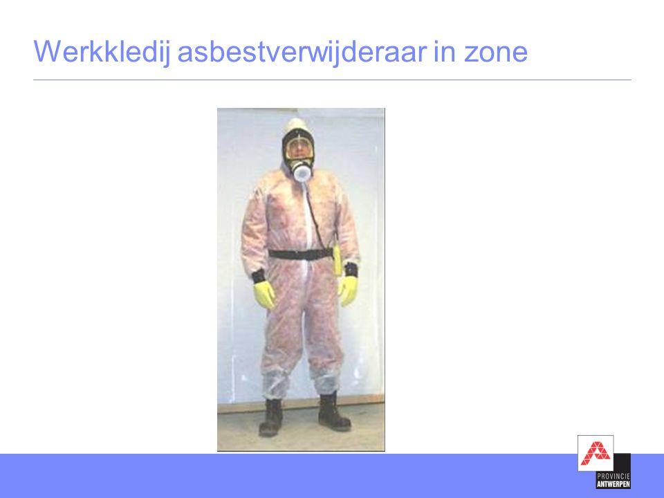 Werkkledij asbestverwijderaar in zone