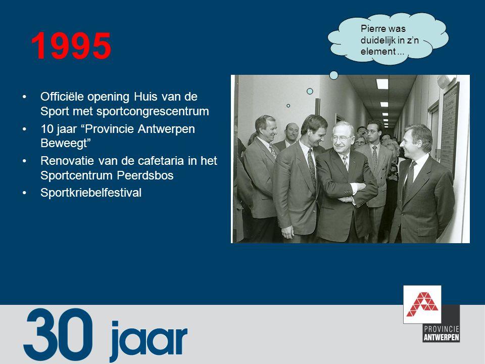 1995 Officiële opening Huis van de Sport met sportcongrescentrum