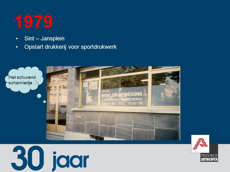 1979 Sint – Jansplein Opstart drukkerij voor sportdrukwerk