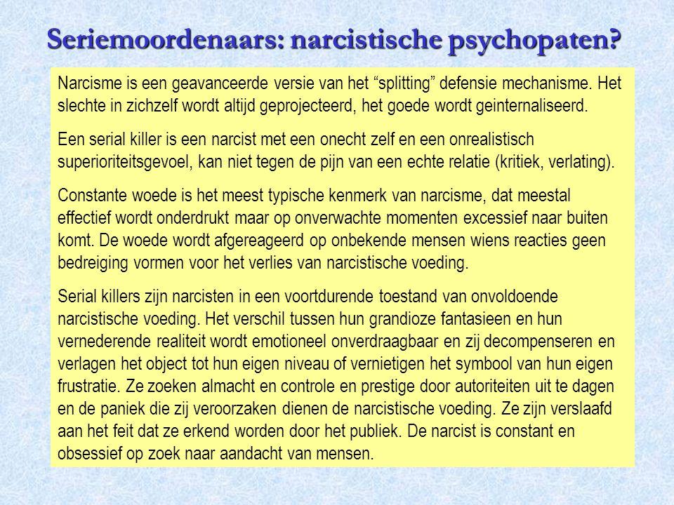 Seriemoordenaars: narcistische psychopaten