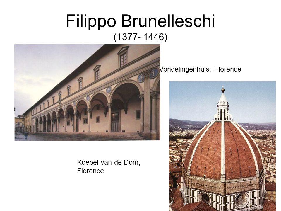 Filippo Brunelleschi (1377- 1446)