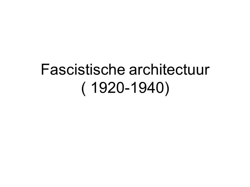 Fascistische architectuur ( 1920-1940)